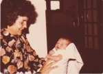 Mom with her first grandchild, Ben - 1977