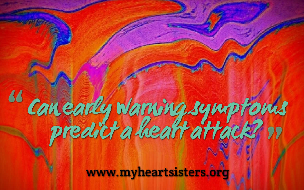 Can early warning symptoms predict a heart attack? – Heart Sisters